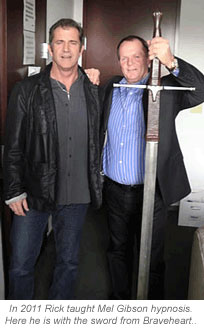 Rick with Mel Gibson and sword from Braveheart