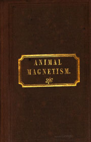 Animal Magnetism - With Life of Mesmer eBook cover