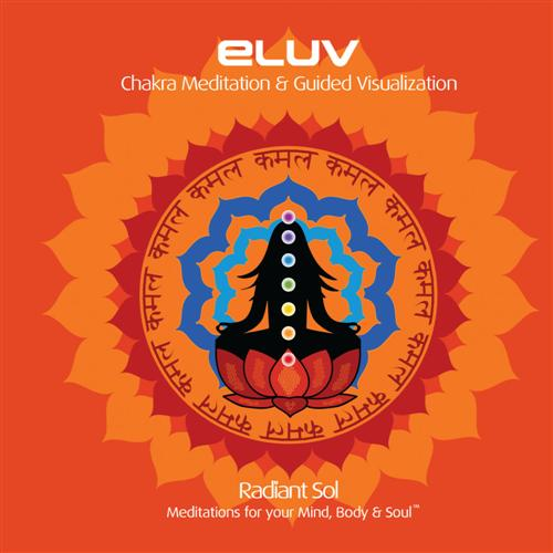 Eluv - Chakra Meditation & Guided Visualization