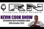 Embedded thumbnail for Giovanni Lordi Interview on Inception Radio With Kevin Cook Oct 2012